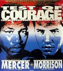 """Za meč koji se održavao pod imenom """"Test hrabrosti"""" tražila se karta više, a većina navijača u """"Konvencion Centru"""" u Atlantik Sitiju je bila na strani Tomi """"Mašin gan"""" Morisona. I nošen podrškom publike, krenuo je Morison silovito i zagospodario ringom u prvih nekoliko rundi. Ipak, Merser se nije uzrujavao, dobro se branio i čekao pravi trenutak da uzvrati, a on se dogodio u petoj rundi."""